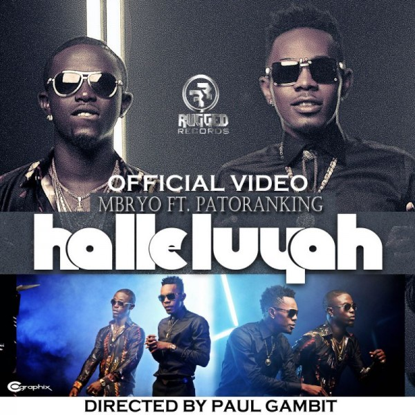 Mbryo ft. Patoranking – HALLELUYAH [Official Video] Artwork | AceWorldTeam.com