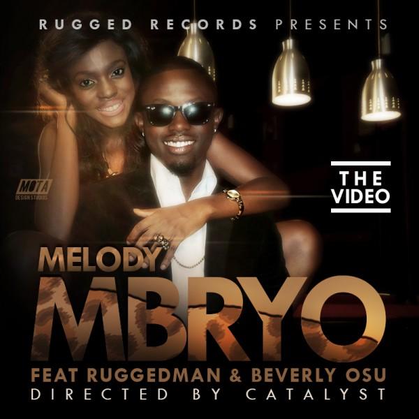 Mbryo ft. Ruggedman – MELODY [Official Video] Artwork  | AceWorldTeam.com