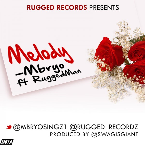 Mbryo ft. Ruggedman - MELODY [prod. by Swag Beatz] Artwork   AceWorldTeam.com