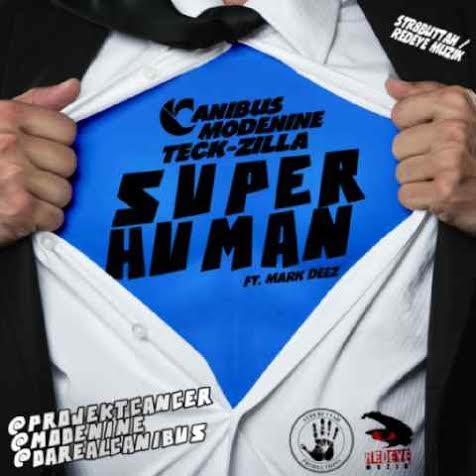 ModeNine & Canibus ft. Mark Deez - SUPER HUMAN [prod. by Teck-Zilla] Artwork | AceWorldTeam.com