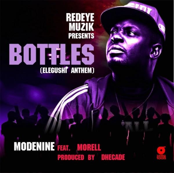 ModeNine ft. Morell - BOTTLES [Elegushi Anthem ~ prod. by Dhecade] Artwork | AceWorldTeam.com