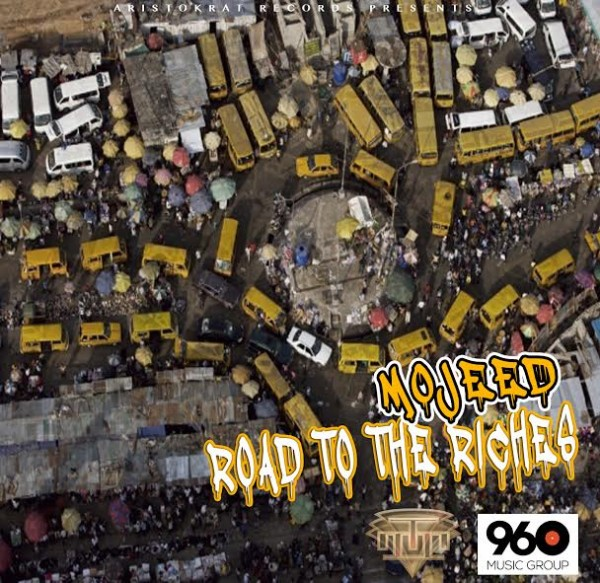 Mojeed - ROAD TO THE RICHES [prod. by LeriQ] Artwork | AceWorldTeam.com