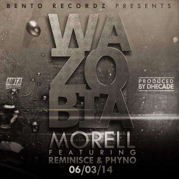 Morell ft. Reminisce & Phyno - WAZOBIA [prod. by Dhecade] Artwork | AceWorldTeam.com