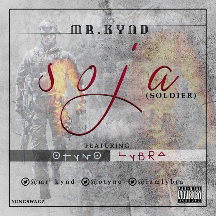 Mr. Kynd ft. Otyno & Lybra - SOJA [Soldier] Artwork | AceWorldTeam.com