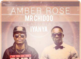 Mr. Chidoo ft. Iyanya - AMBER ROSE Artwork | AceWorldTeam.com