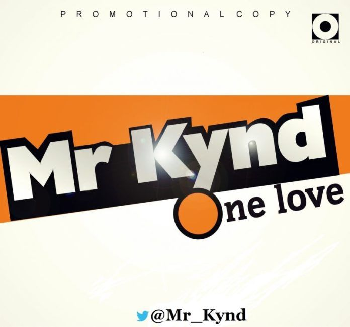 Mr. Kynd - ONE LOVE Artwork   AceWorldTeam.com