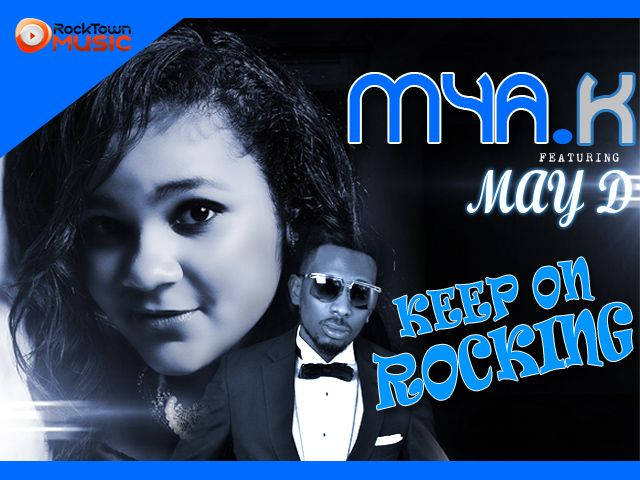 Mya K ft. May D - KEEP ON ROCKING [prod. by Fliptyce] Artwork | AceWorldTeam.com