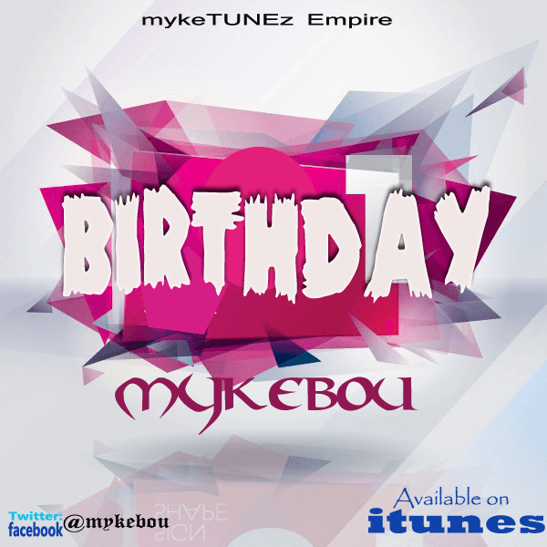 Mykebou - BIRTHDAY [prod. by VondBeatz] Artwork | AceWorldTeam.com