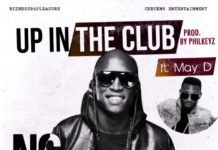 N6 ft. May D - UP IN THE CLUB [prod. by PhilKeyz] Artwork | AceWorldTeam.com