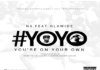 N6 ft. Olamide - #YOYO [You're On Your Own ~ prod. by Echo] Artwork | AceWorldTeam.com