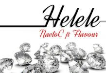 Naeto C ft. Flavour - HELELE [prod. by E-Kelly] Artwork | AceWorldTeam.com