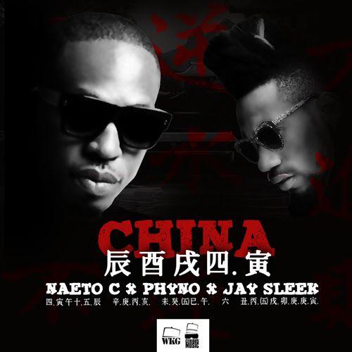 Naeto C ft. Phyno - CHINA [prod. by J-Sleek] Artwork   AceWorldTeam.com