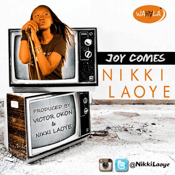 Nikki Laoye - JOY COMES [prod. by Victor Okon & Nikki Laoye] Artwork   AceWorldTeam.com