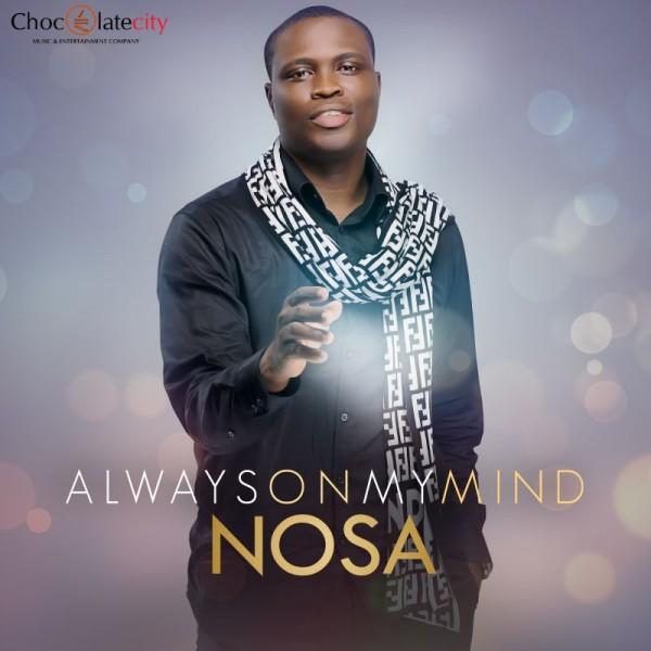 Nosa - ALWAYS ON MY MIND Artwork | AceWorldTeam.com