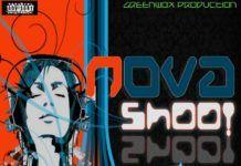 Nova - SHOO [prod. by GreenWox] Artwork   AceWorldTeam.com