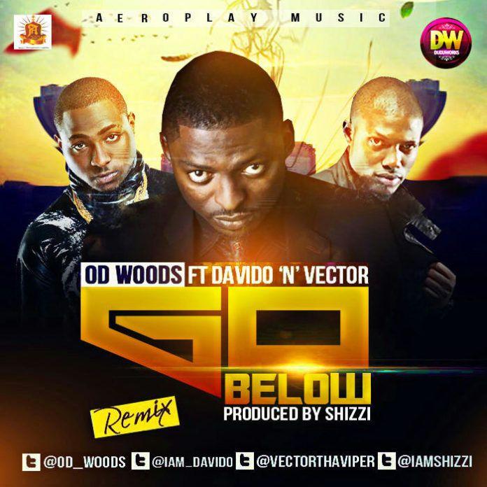 OD Woods ft. DavidO & Vector - GO BELOW Remix [prod. by Shizzi] Artwork | AceWorldTeam.com