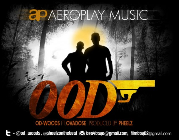 OD Woods ft. OverDose - OOD [Double OD ~ prod. by Pheelz] Artwork | AceWorldTeam.com
