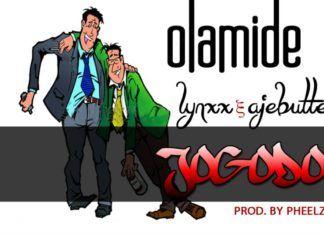 Olamide ft. Lynxxx & Ajebutter 22 - JOGODO [prod. by Pheelz] Artwork | AceWorldTeam.com