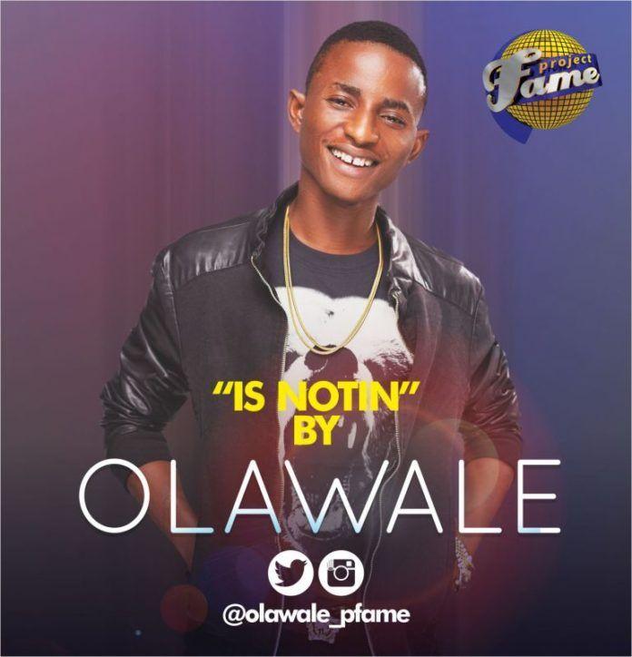 Olawale - IS NOTIN [prod. by DJ Klem] Artwork | AceWorldTeam.com