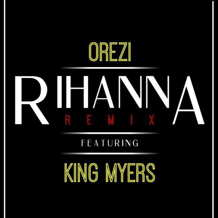 Orezi ft. King Myers - RIHANNA [Remix] Artwork | AceWorldTeam.com
