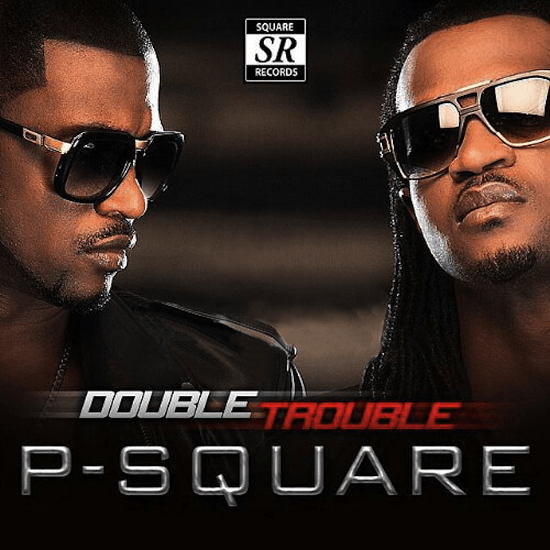 P-Square - DOUBLE TROUBLE [Bonus Track Version] Artwork | AceWorldTeam.com
