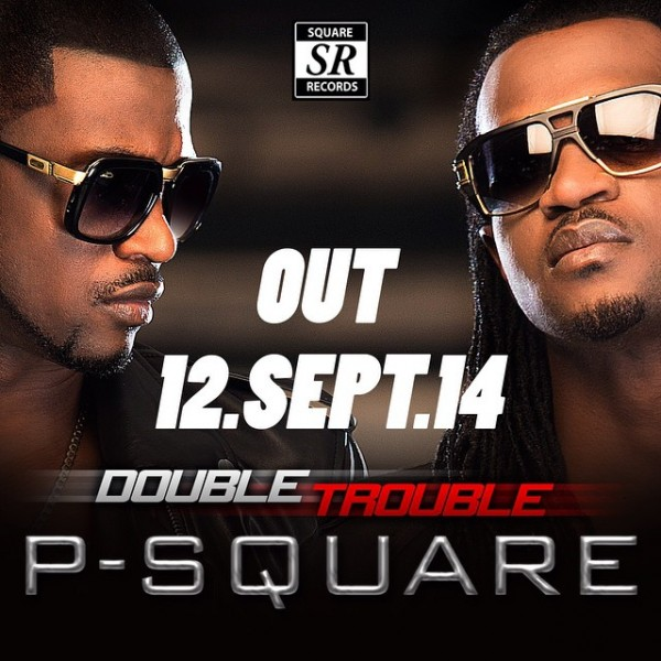 P-Square - DOUBLE TROUBLE Coming Soon Artwork | AceWorldTeam.com