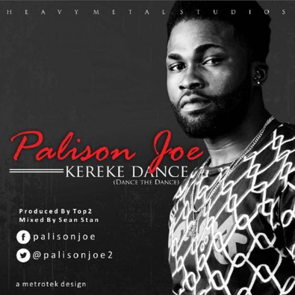 Palison Joe - KEREKE DANCE [prod. by Top2] Artwork | AceWorldTeam.com