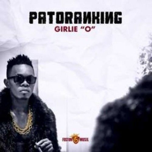 Patoranking - GIRLIE O Artwork | AceWorldTeam.com