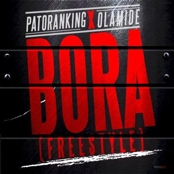 Patoranking & Olamide - BORA Freestyle [a Chris Brown cover] Artwork | AceWorldTeam.com