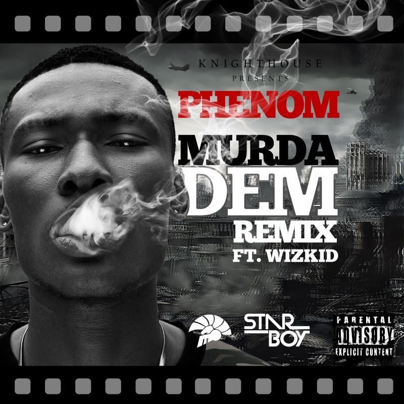 Phenom ft. Wizkid - MURDA DEM Remix [prod. by Legendury Beatz] Artwork | AceWorldTeam.com