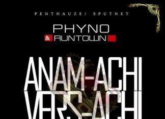 Phyno & Runtown - ANAM-ACHI VERS-ACHI Freestyle [prod. by WIzzyPro] Artwork   AceWorldTeam.com