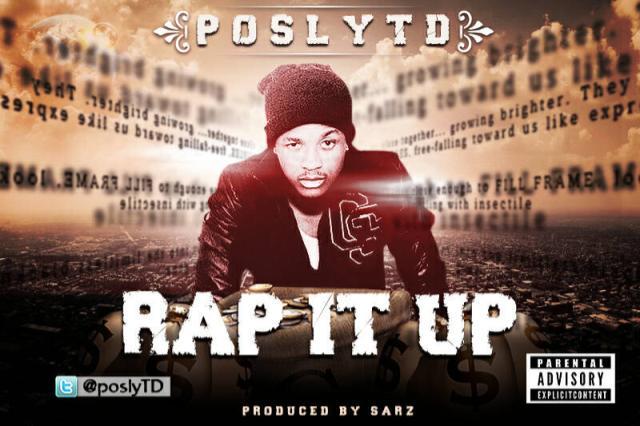 Posly TD - RAP IT UP [prod. by Sarz] Artwork | AceWorldTeam.com