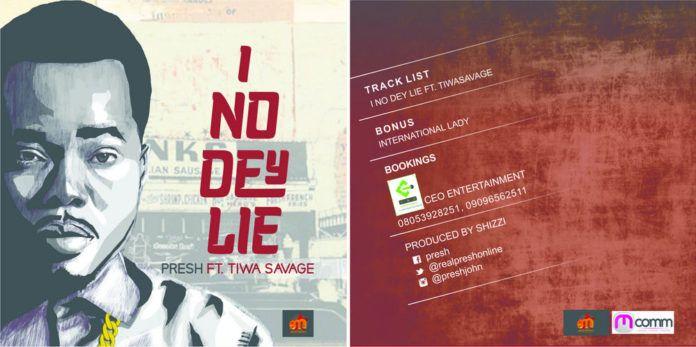 Presh ft. Tiwa Savage - I NO DEY LIE Artwork   AceWorldTeam.com