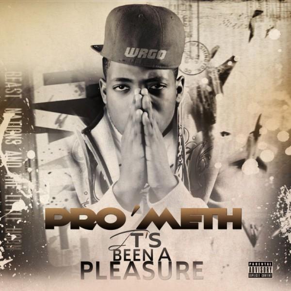 Pro'Meth - IT'S BEEN A PLEASURE [EP] | AceWorldTeam.com
