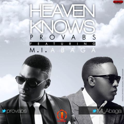 Provabs ft. M.I - HEAVEN KNOWS Artwork   AceWorldTeam.com