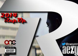 Raezy - 2014 RAP UP Artwork | AceWorldTeam.com
