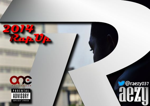 Raezy - 2014 RAP UP Artwork | AceWorldTeam.com