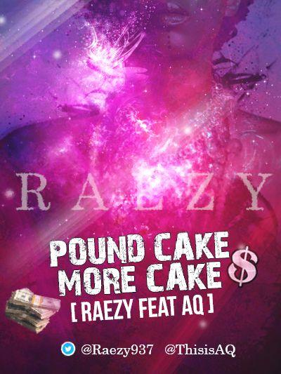 Raezy ft. A-Q - POUND CAKE & MORE CAKE [a Drake_Jay Z cover] Artwork | AceWorldTeam.com