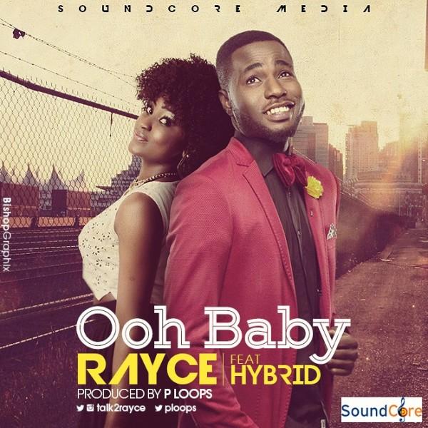 Rayce ft. Hybrid - OOH BABY [prod. by P.Loops] Artwork | AceWorldTeam.com