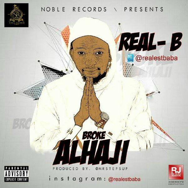 Real B - BROKE ALHAJI Artwork | AceWorldTeam.com