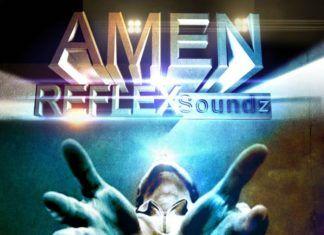 Reflex Soundz - AMEN Artwork | AceWorldTeam.com