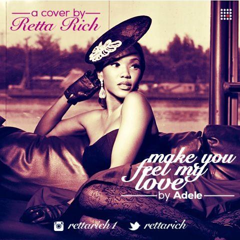 Retta Rich - MAKE YOU FEEL MY LOVE [an Adele cover] Artwork | AceWorldTeam.com