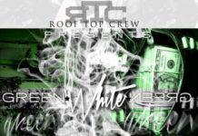RooTopCrew - GREEN WHITE GREEN [Mixtape] Artwork | AceWorldTeam.com
