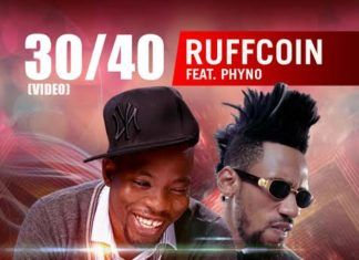 Ruffcoin ft. Phyno - 30_40 [Official Video] Artwork | AceWorldTeam.com