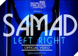 Samad - LEFT RIGHT [Official Video] Artwork | AceWorldTeam.com