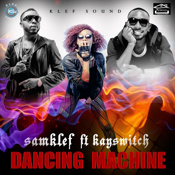 Samklef ft. KaySwitch - DANCING MACHINE Artwork | AceWorldTeam.com