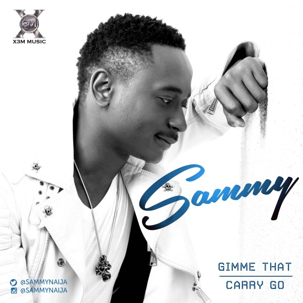 Sammy - GIMME THAT + CARRY GO Artwork | AceWorldTeam.com