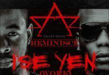Sarz ft. Reminisce - ISE YEN [Work] Artwork | AceWorldTeam.com