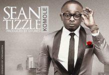 Sean Tizzle - KOMOLE [prod. by D'Tunes] Artwork | AceWorldTeam.com