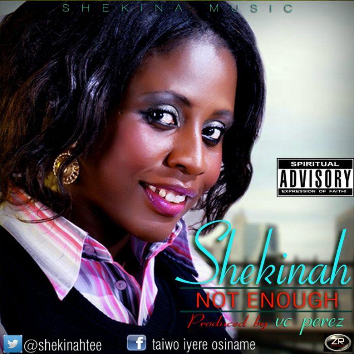 Shekinah - NOT ENOUGH [prod. by VC Perez] Artwork | AceWorldTeam.com